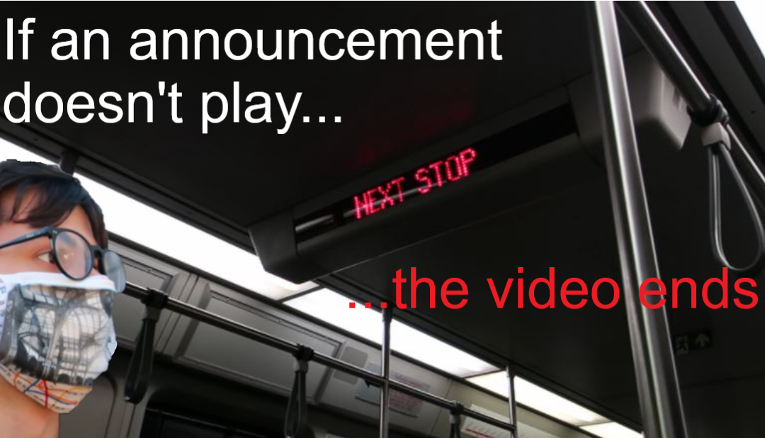 VIDEO: If an Announcement Doesn't Play, the Video Ends
