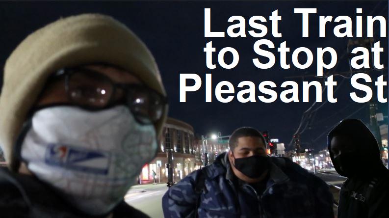 VIDEO: Last Train From Pleasant Street