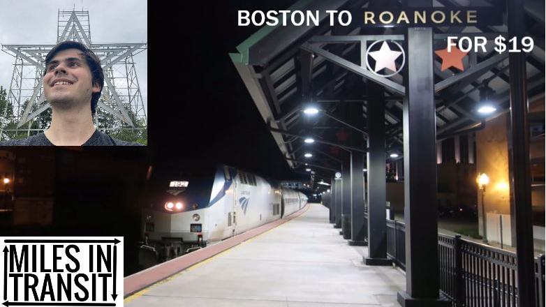 I Spent $19 to Take Amtrak to Roanoke