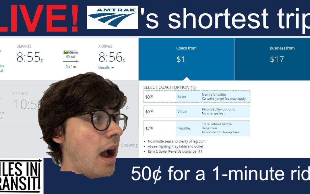 LIVESTREAM ANNOUNCEMENT: Shortest Amtrak Trip in the US!